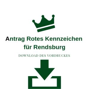 Antrag Rotes Kennzeichen für Rendsburg